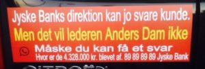 Spørg gerne jyske bank om dette her passer - Jyske Bank 89898989 - Vi stolede selv på jyske bank, frem til vi opdagede at banken udsatte kunder for vildledning og bedrageri - At selv Koncernledelsen ved CEO Anders Dam - Støtter bedrageriet, ved enkelt ikke at standse, det af bankens bedrageri i mod kunde - Derfor tvinges kunden nu i retten, og skal fortælle hvad Anders Dam ikke vil hører på. - SÅDAN HANDLER JYSKE BANK